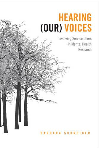 Hearing (Our) Voices: Involving Service Users in Mental Health Research (Paperback)