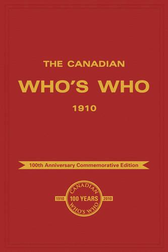 The Canadian Who's Who 1910 - Canadian Who's Who (Paperback)