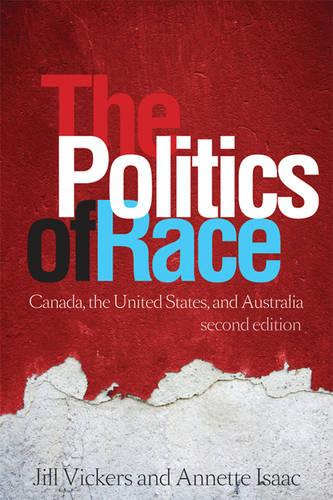The Politics of Race: Canada, the United States, and Australia (Paperback)