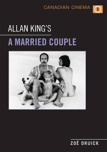 Allan King's A Married Couple - Canadian Cinema (Paperback)