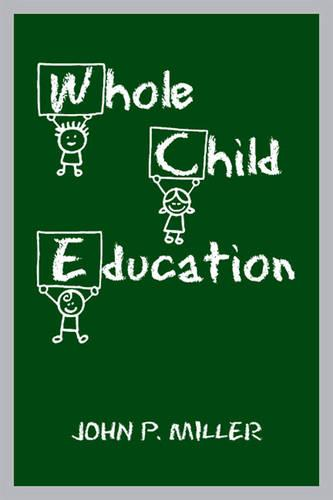 Whole Child Education (Paperback)