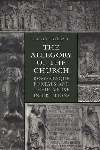 The Allegory of the Church: Romanesque Portals and Their Verse Inscriptions - Heritage (Paperback)