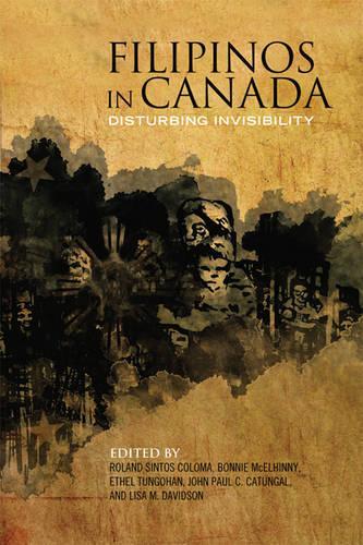 Filipinos in Canada: Disturbing Invisibility (Paperback)