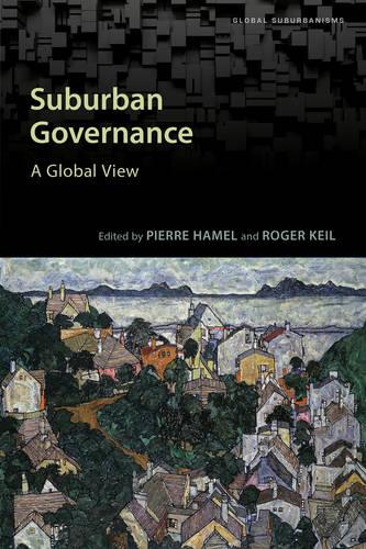 Suburban Governance: A Global View - Global Suburbanisms (Paperback)