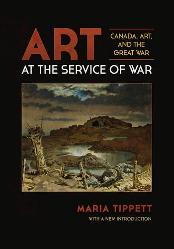 Art at the Service of War: Canada, Art, and the Great War (Paperback)