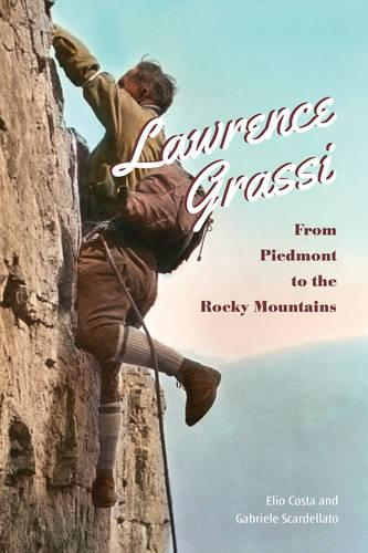 Lawrence Grassi: From Piedmont to the Rocky Mountains (Paperback)