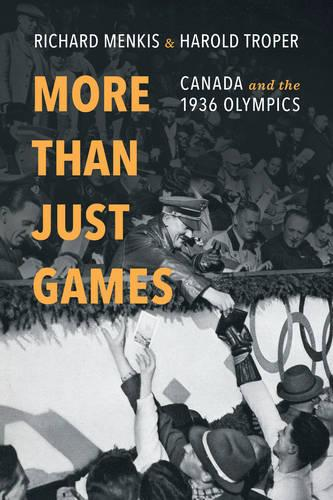 More than Just Games: Canada and the 1936 Olympics (Paperback)