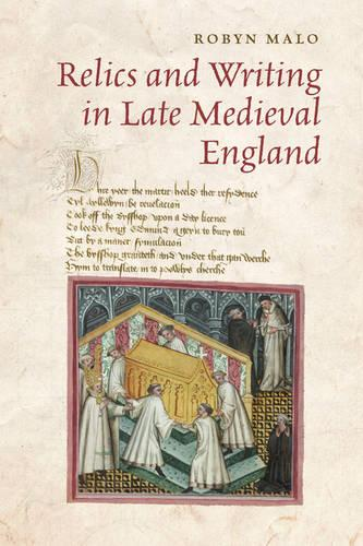 Relics and Writing in Late Medieval England (Paperback)