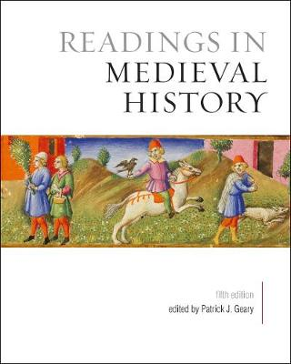 Readings in Medieval History, Fifth Edition (Hardback)
