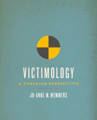 Victimology: A Canadian Perspective (Hardback)