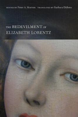 The Bedevilment of Elizabeth Lorentz (Hardback)