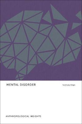 Mental Disorder: Anthropological Insights (Hardback)