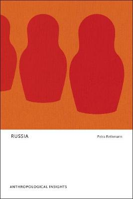 Russia: Anthropological Insights - Anthropological Insights (Paperback)