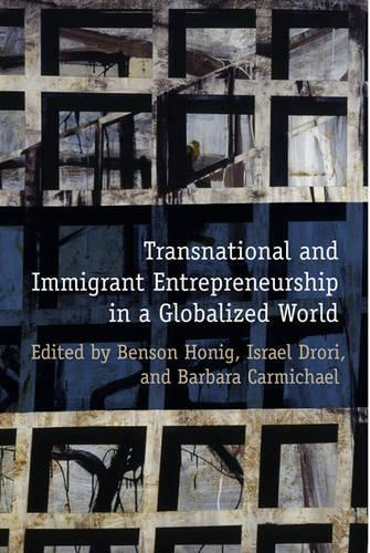 Transnational & Immigrant Entrepreneurship in a Globalized World - Rotman-UTP Publishing (Hardback)
