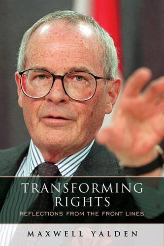 Transforming Rights: Reflections from the Front Lines (Hardback)