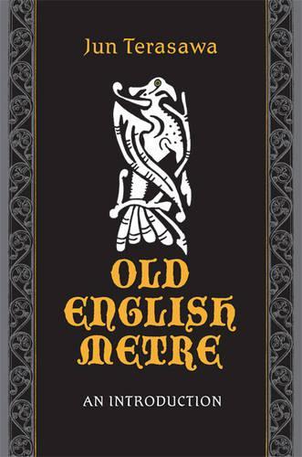 Old English Metre: An Introduction (Hardback)