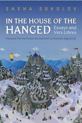 In the House of the Hanged: Essays and Vers Libres (Hardback)