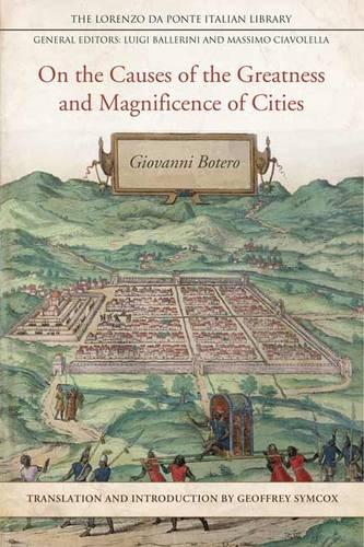 On the Causes of the Greatness and Magnificence of Cities - Lorenzo Da Ponte Italian Library (Hardback)