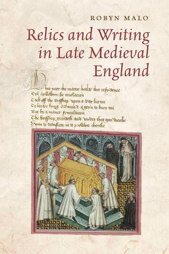Relics and Writing in Late Medieval England (Hardback)