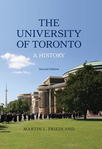 The University of Toronto: A History (Hardback)