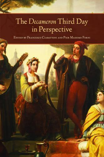 The Decameron Third Day in Perspective - Toronto Italian Studies (Hardback)