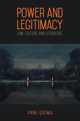 Power and Legitimacy: Law, Culture, and Literature (Hardback)