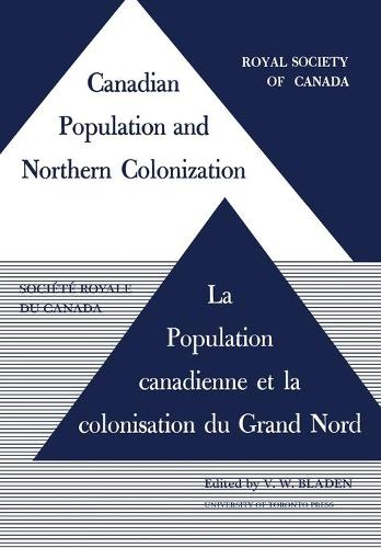 Canadian Population and Northern Colonization - Heritage (Paperback)