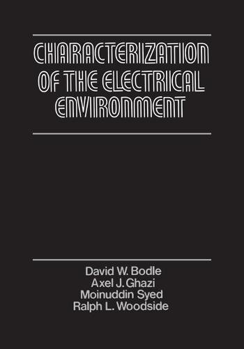 Characterization of the Electrical Environment - Heritage (Paperback)