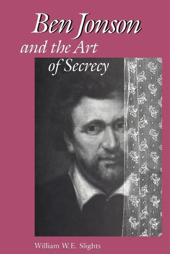 Ben Jonson and the Art of Secrecy - Heritage (Paperback)