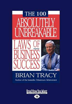 THE 100 Absolutely Unbreakable Laws of Business Success (Paperback)