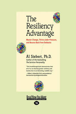 The Resiliency Advantage: Master Change, Thrive Under Pressure, and Bounce Back from Setbacks (Paperback)