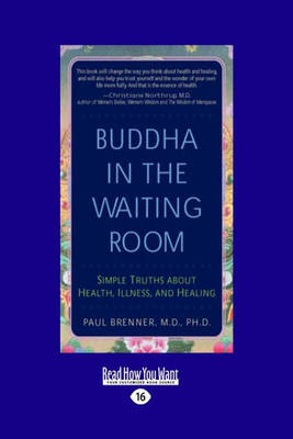 Buddha in the Waiting Room: Simple Truths About Health, Illness, and Healing (Paperback)