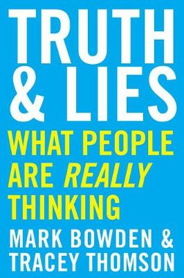 Truth and Lies: What People Are Really Thinking (Paperback)