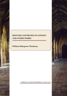 Sketches and Travels in London and other works (Paperback)