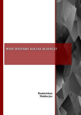 Why Unitary Social Science? (Paperback)