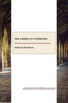 The American Note-books (Paperback)