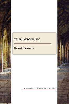 Tales, Sketches, and Other Papers (Paperback)