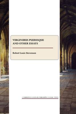 Virginibus Puerisque and other essays (Paperback)