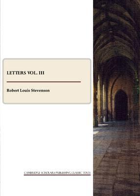 R. L. Stevenson: Letters vol. III (Paperback)
