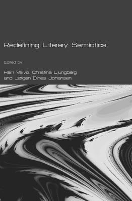 Redefining Literary Semiotics (Hardback)