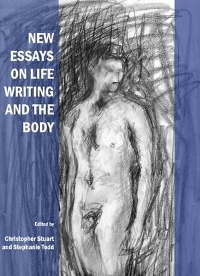 New Essays on Life Writing and the Body (Hardback)