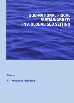 Sub-national Fiscal Sustainability in a Globalised Setting (Hardback)