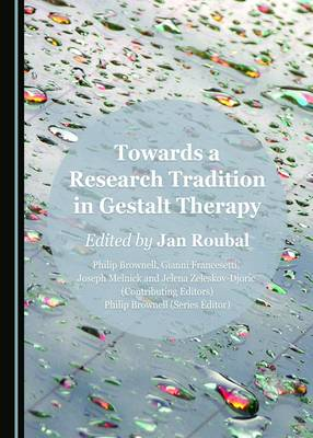 Towards a Research Tradition in Gestalt Therapy (Hardback)