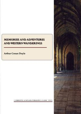 Memories and Adventures and Western Wanderings (Paperback)