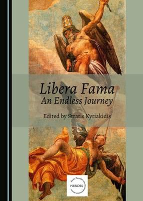 Libera Fama: An Endless Journey (Hardback)