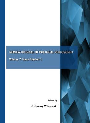 Review Journal of Political Philosophy Volume 7, Issue Number 1 (Paperback)