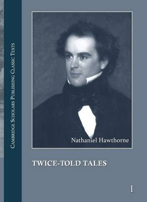 Nathaniel Hawthorne: The Complete Works in 13 volumes (Paperback)