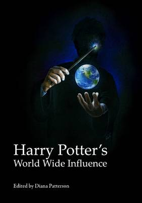Harry Potter's World Wide Influence (Hardback)