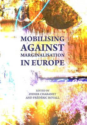 Mobilising against Marginalisation in Europe (Hardback)