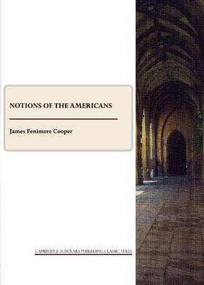 Notions of the Americans (Paperback)
